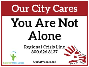 You Are Not Alone - Evergreen Public Schools
